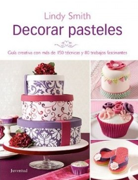 Decorar Pasteles, Lindy Smith